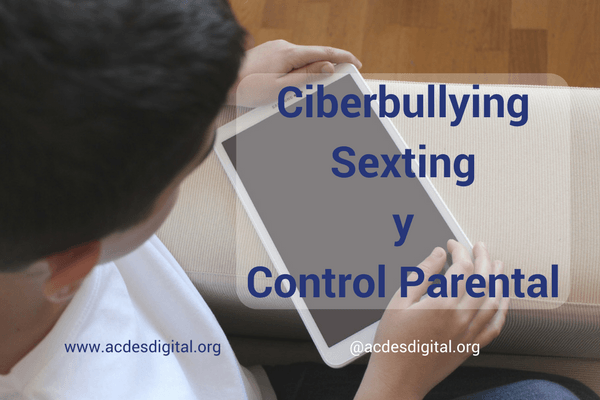 Ciberbullying Sexting Control Parental