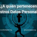 ¿A quien pertenecen nuestros datos personales? 1