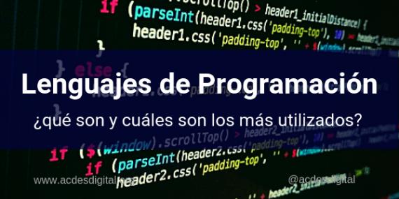 lenguajes-de-programacion-que-son-y-los-mas-utilizados