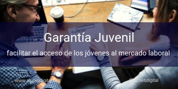 garantia-juvenil-facilitar-acceso-jovenes-mercado-laboral